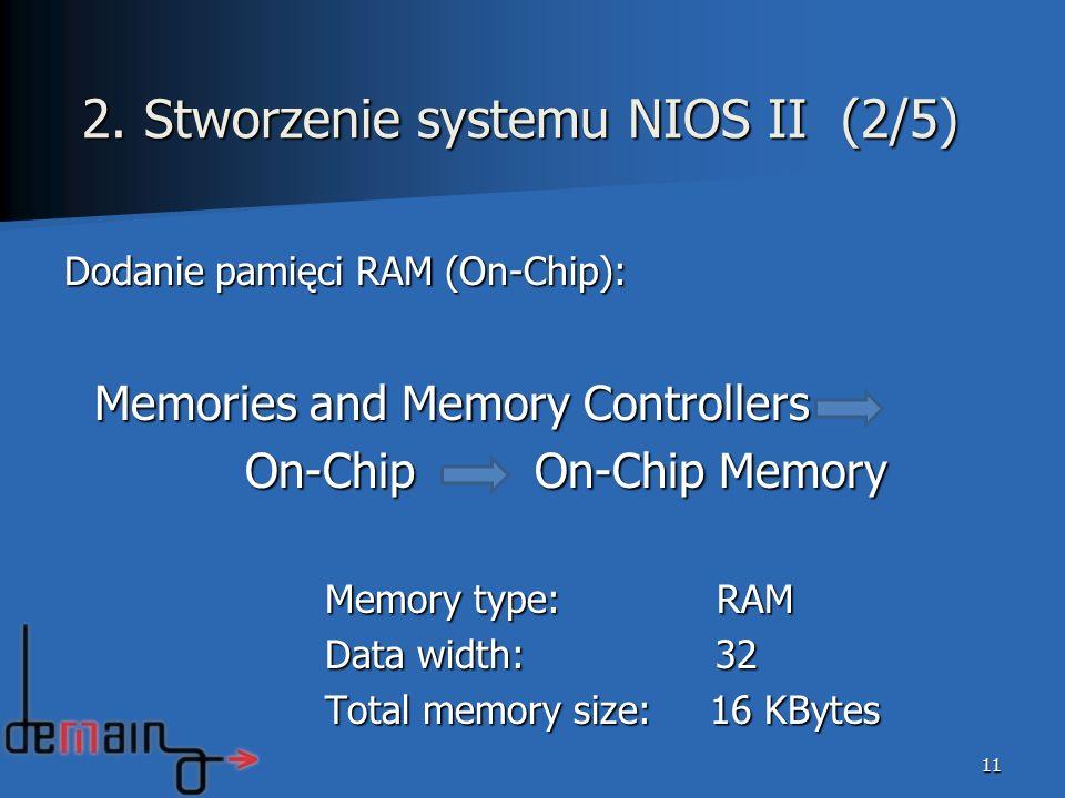 2. Stworzenie systemu NIOS II (2/5)