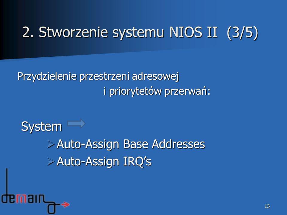2. Stworzenie systemu NIOS II (3/5)