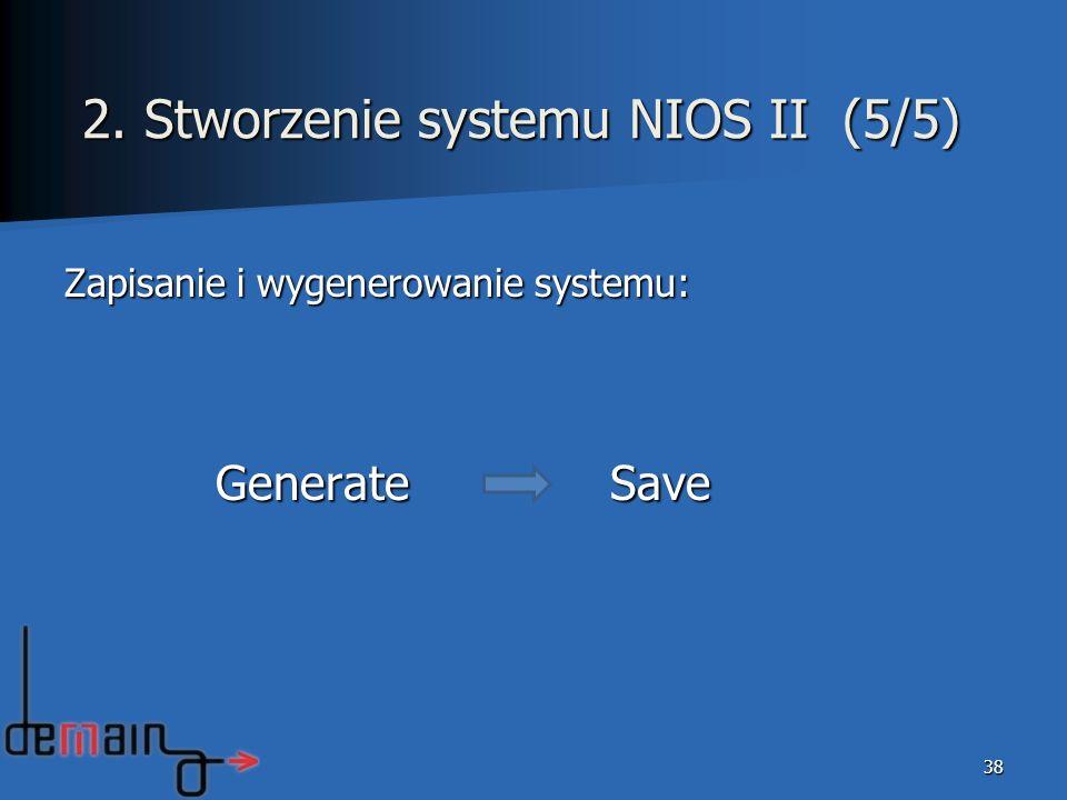 2. Stworzenie systemu NIOS II (5/5)