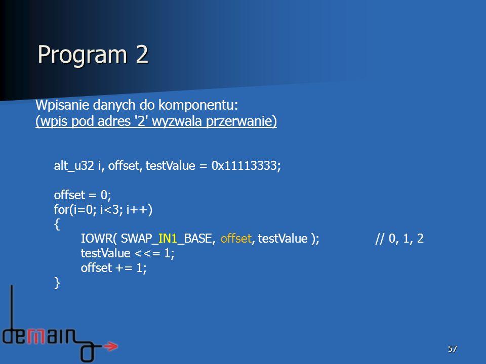 Program 2 Wpisanie danych do komponentu: