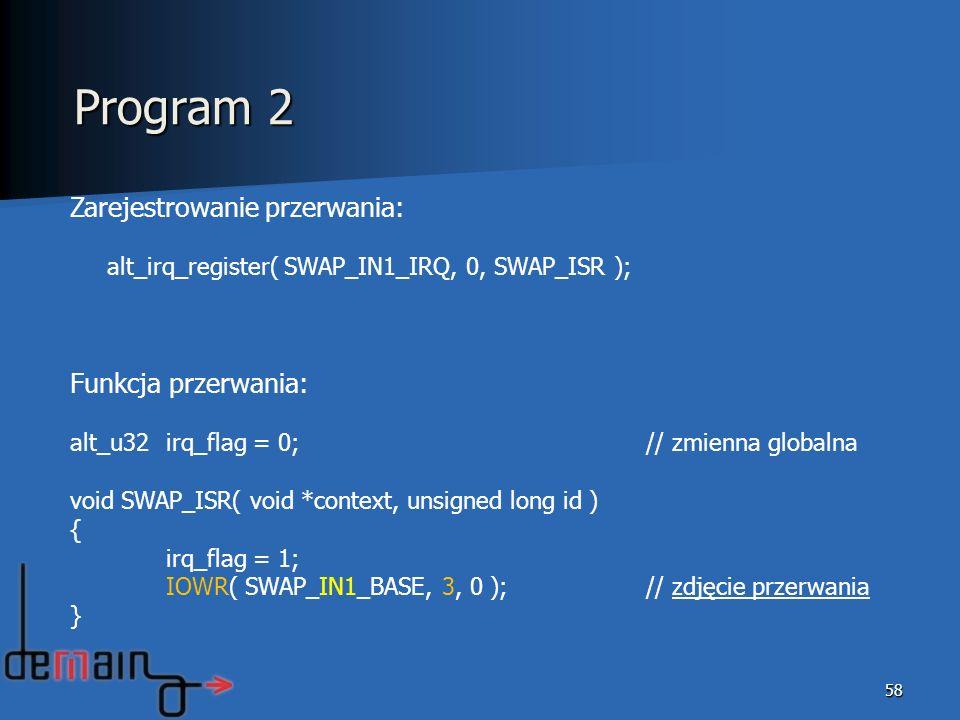 Program 2 Zarejestrowanie przerwania: Funkcja przerwania: