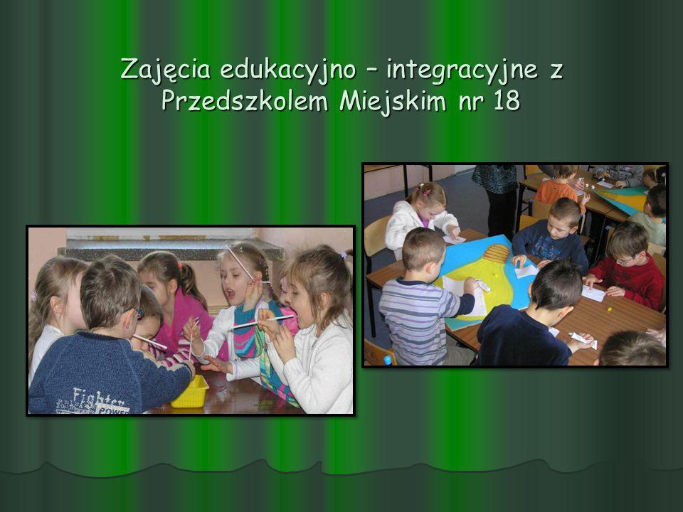 Zajęcia edukacyjno – integracyjne z Przedszkolem Miejskim nr 18