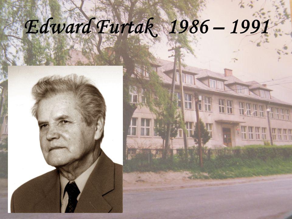 Edward Furtak 1986 – 1991