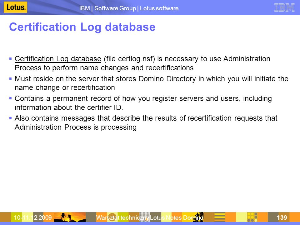 Certification Log database