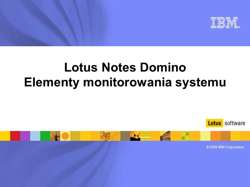 Lotus Notes Domino Elementy monitorowania systemu