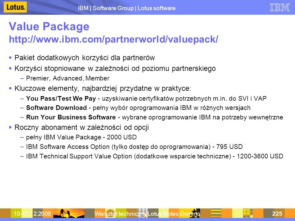 Value Package http://www.ibm.com/partnerworld/valuepack/