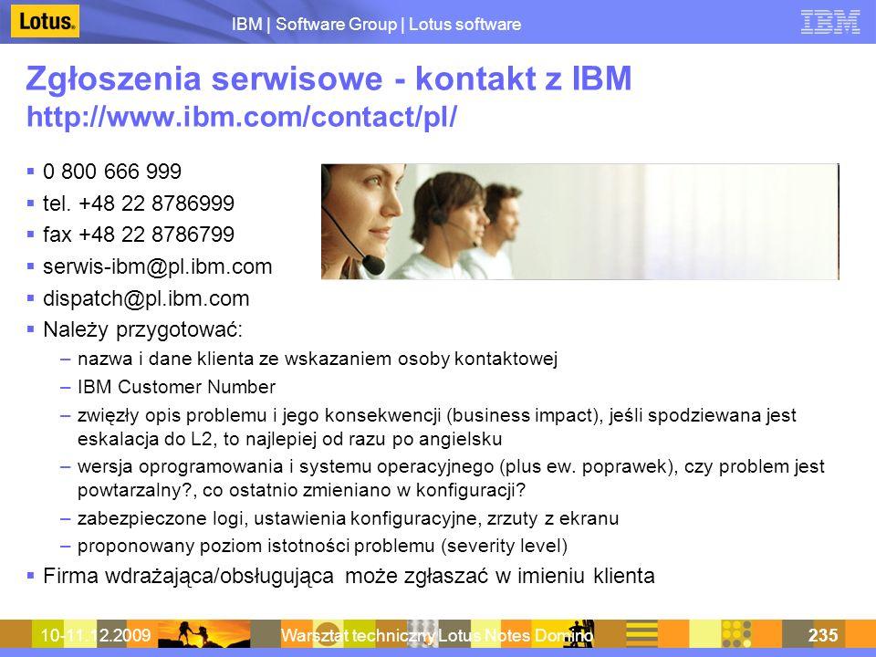 Zgłoszenia serwisowe - kontakt z IBM http://www.ibm.com/contact/pl/