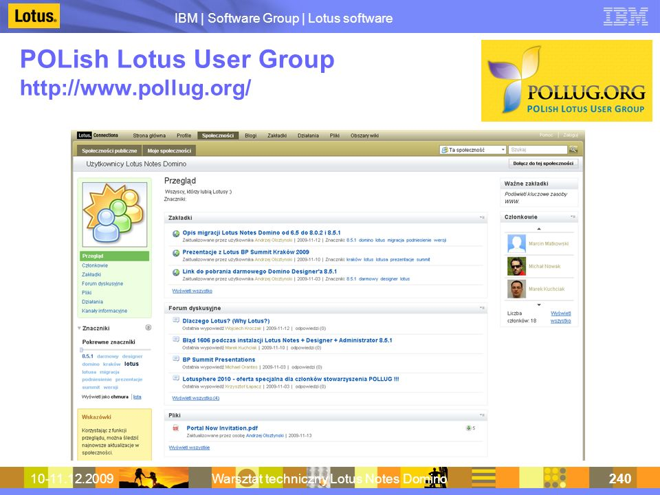 POLish Lotus User Group http://www.pollug.org/