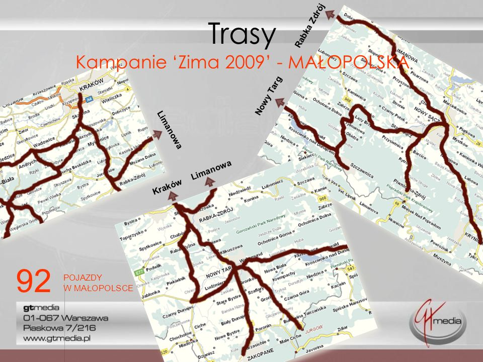 Trasy Kampanie 'Zima 2009' - MAŁOPOLSKA