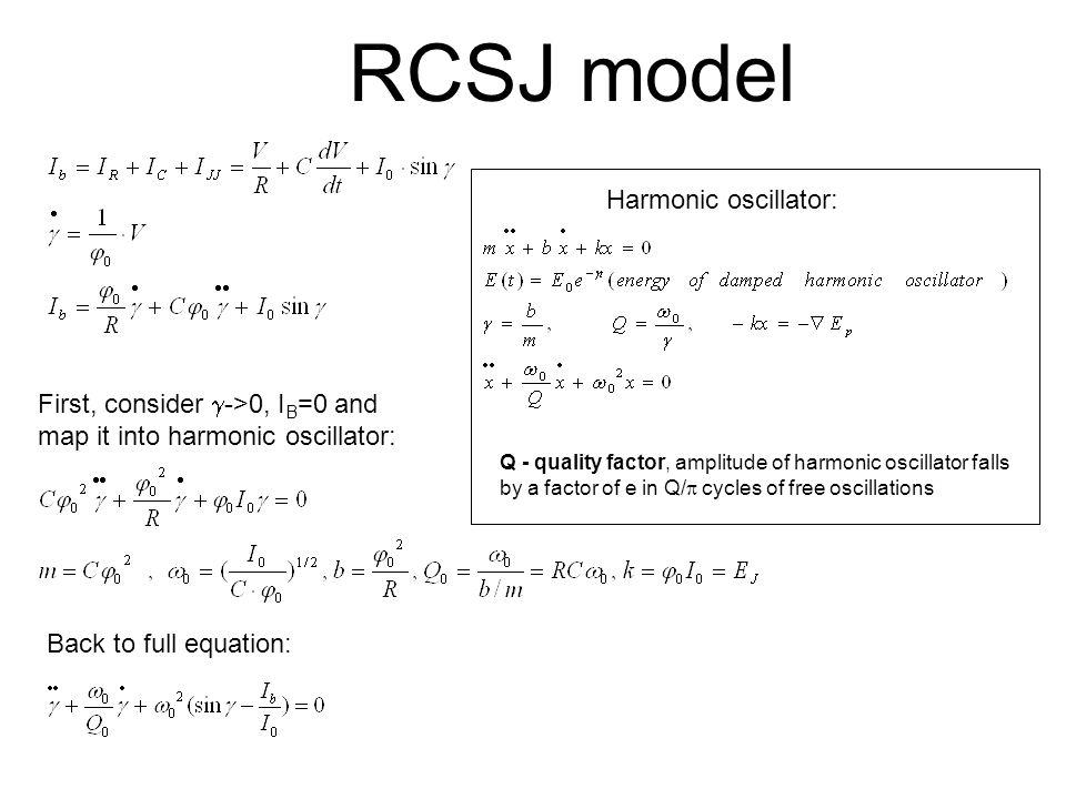 RCSJ model Harmonic oscillator: