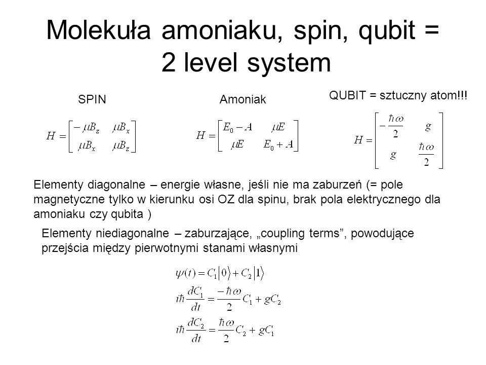 Molekuła amoniaku, spin, qubit = 2 level system