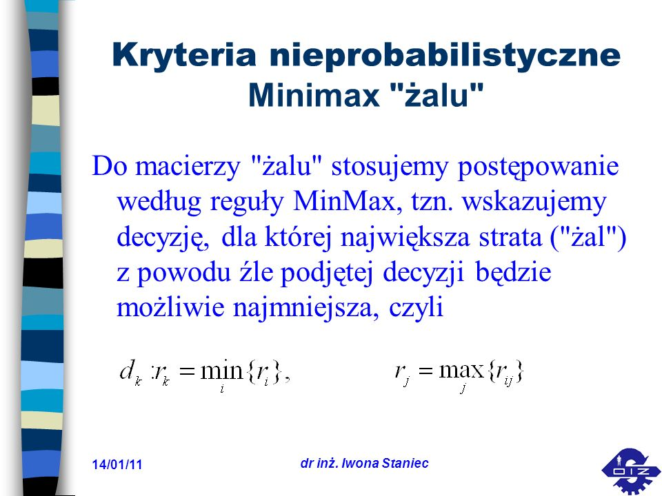 Kryteria nieprobabilistyczne Minimax żalu