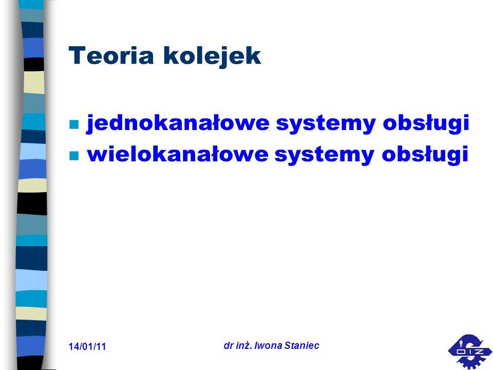 Teoria kolejek jednokanałowe systemy obsługi