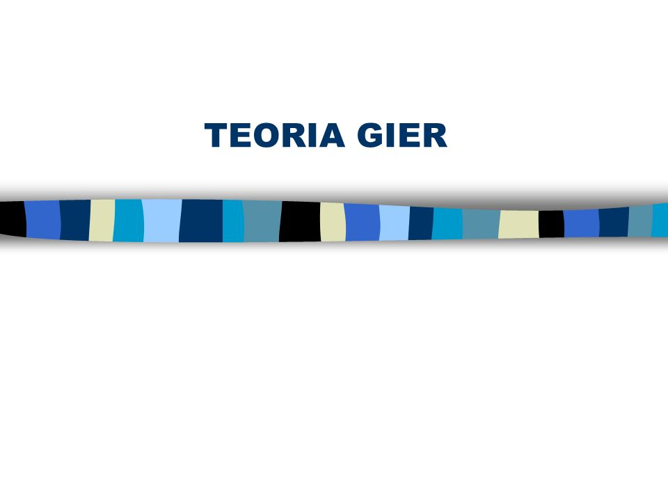 TEORIA GIER