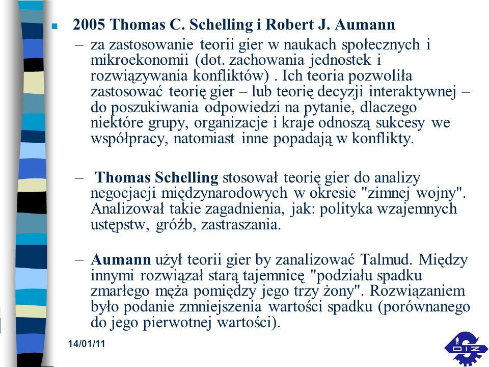 2005 Thomas C. Schelling i Robert J. Aumann