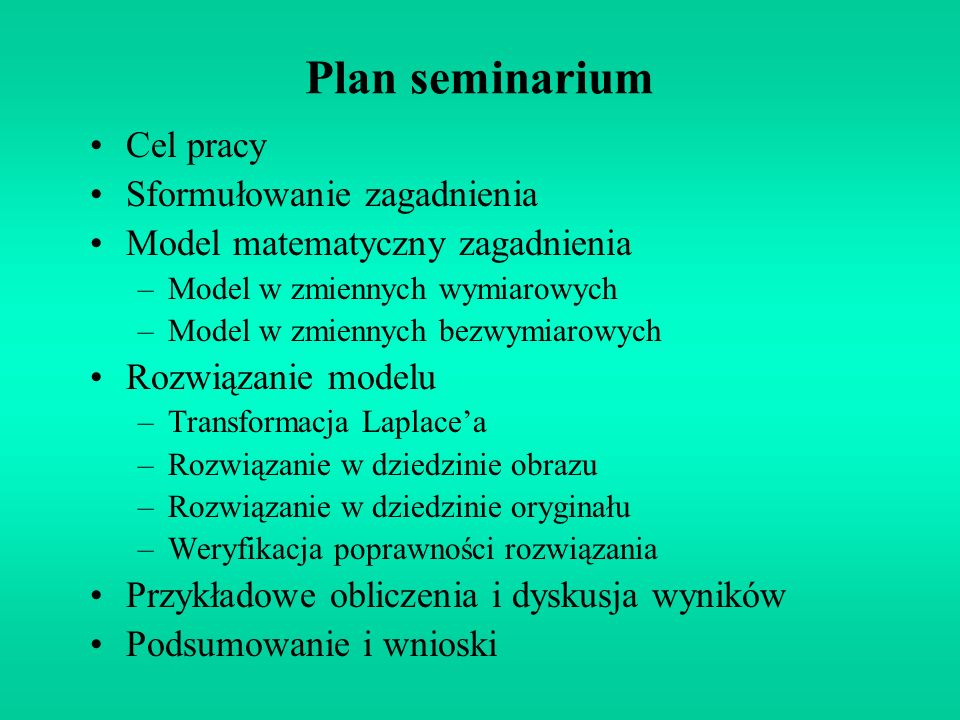 Plan seminarium Cel pracy Sformułowanie zagadnienia