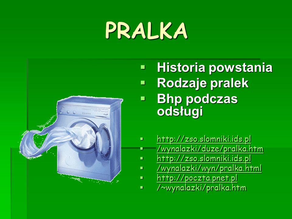 PRALKA Historia powstania Rodzaje pralek Bhp podczas odsługi