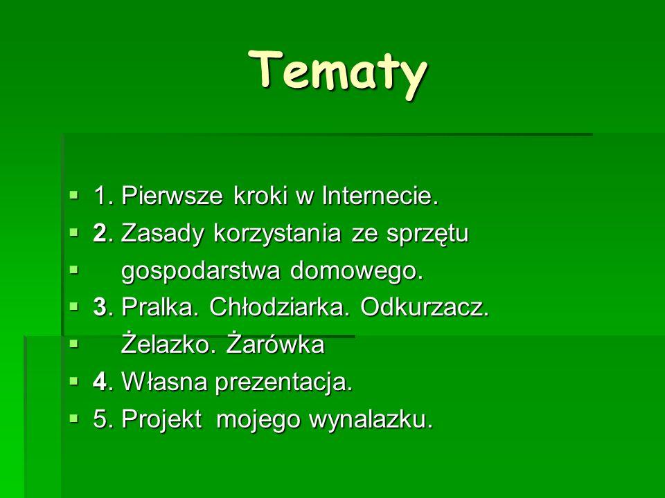 Tematy 1. Pierwsze kroki w Internecie.