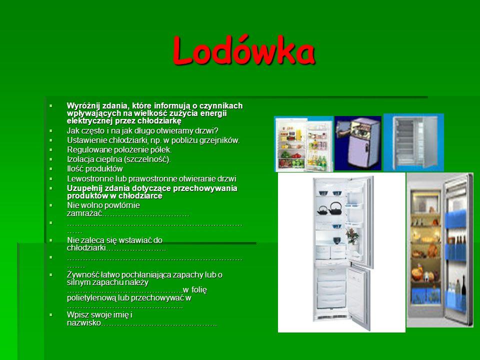 LodówkaWyróżnij zdania, które informują o czynnikach wpływających na wielkość zużycia energii elektrycznej przez chłodziarkę.