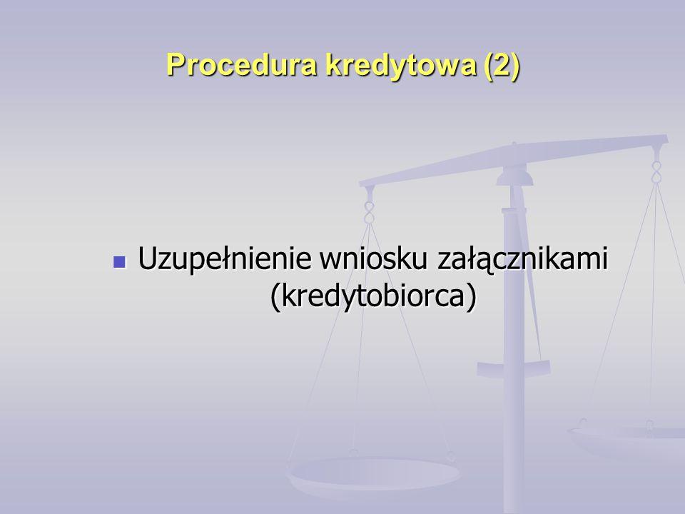 Procedura kredytowa (2)