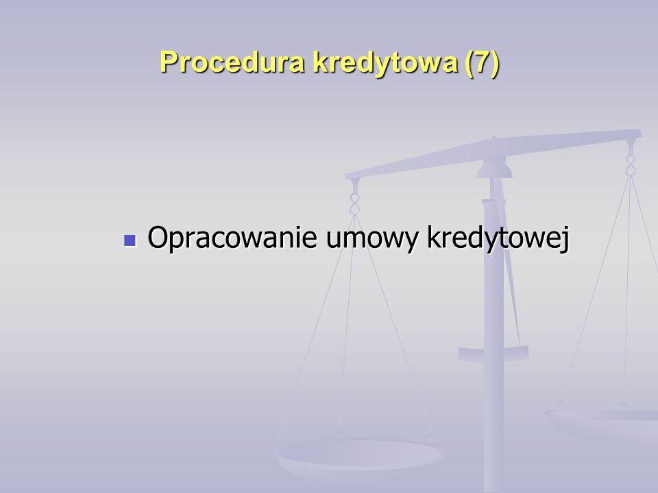 Procedura kredytowa (7)
