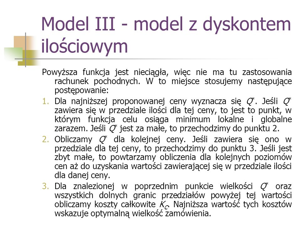 Model III - model z dyskontem ilościowym