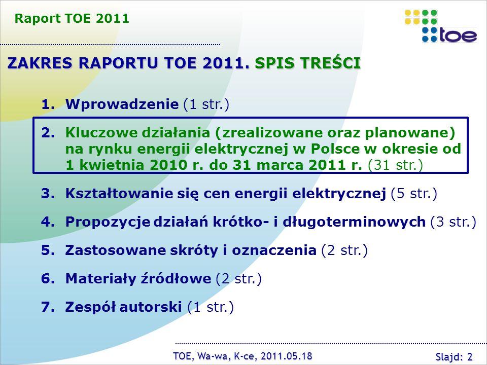 ZAKRES RAPORTU TOE 2011. SPIS TREŚCI
