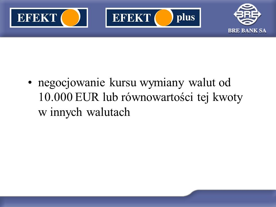 negocjowanie kursu wymiany walut od 10