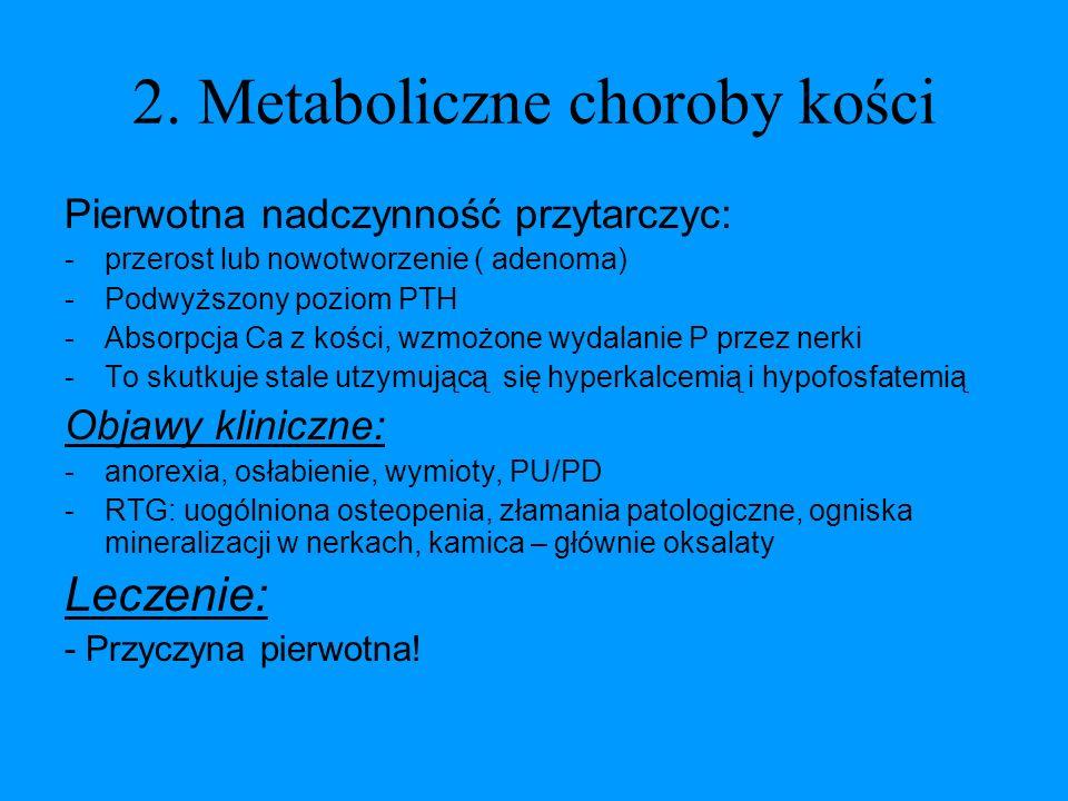 2. Metaboliczne choroby kości