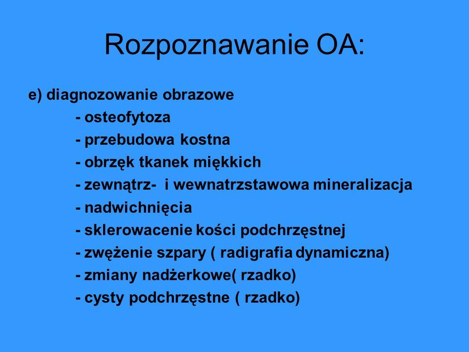 Rozpoznawanie OA: e) diagnozowanie obrazowe - osteofytoza