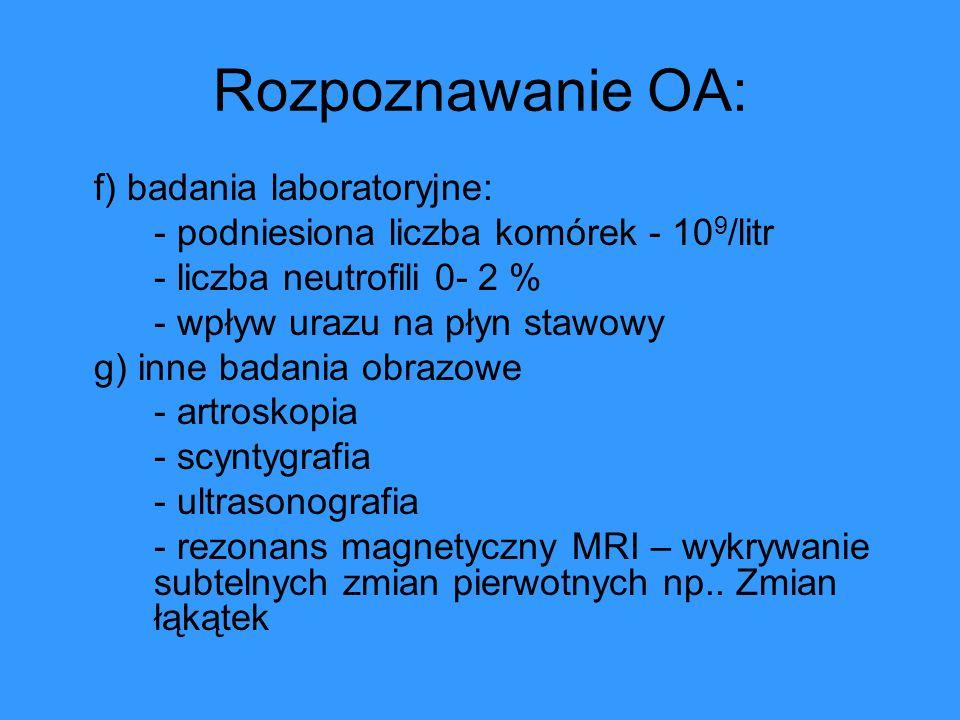 Rozpoznawanie OA: f) badania laboratoryjne: