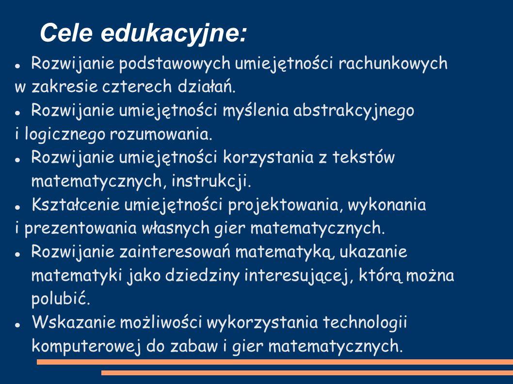 Cele edukacyjne: Rozwijanie podstawowych umiejętności rachunkowych