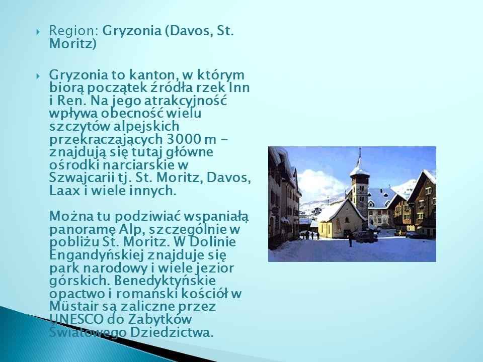Region: Gryzonia (Davos, St. Moritz)