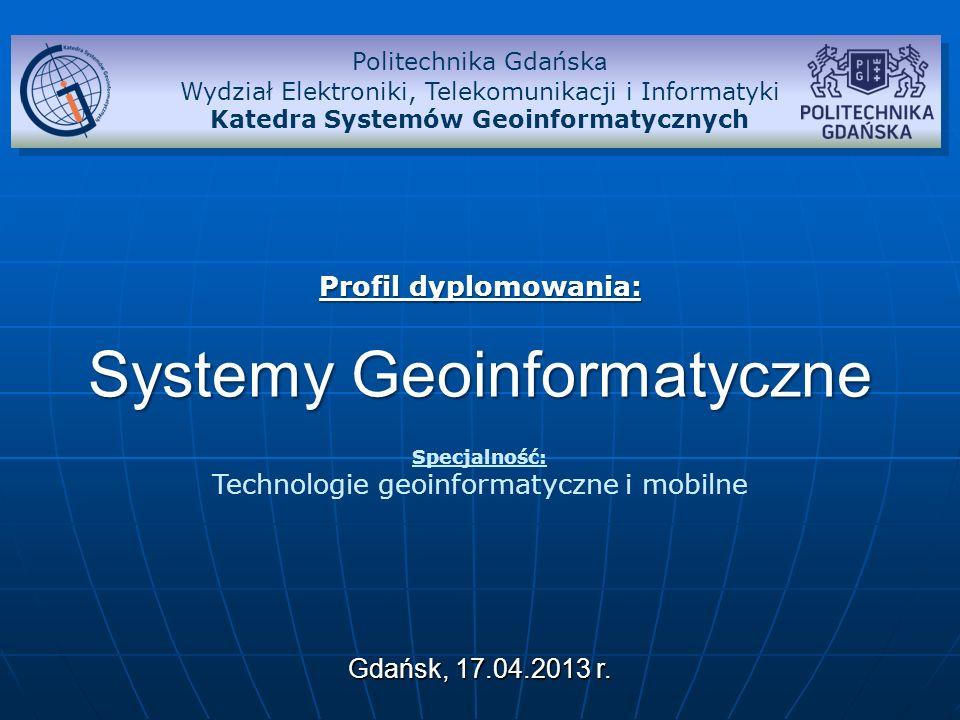 Profil dyplomowania: Systemy Geoinformatyczne