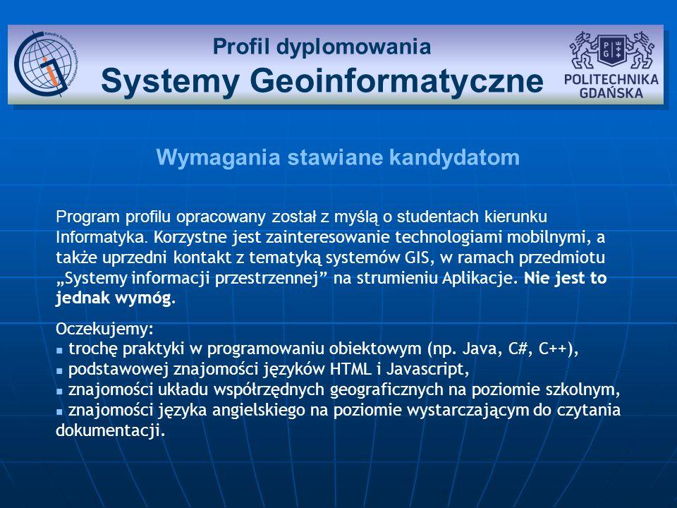 Profil dyplomowania Systemy Geoinformatyczne