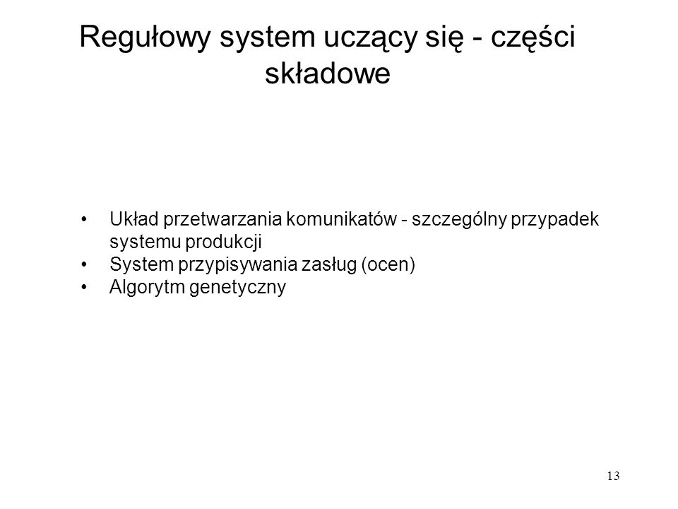 Regułowy system uczący się - części składowe