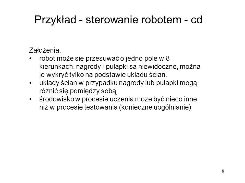 Przykład - sterowanie robotem - cd
