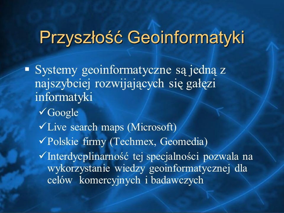 Przyszłość Geoinformatyki