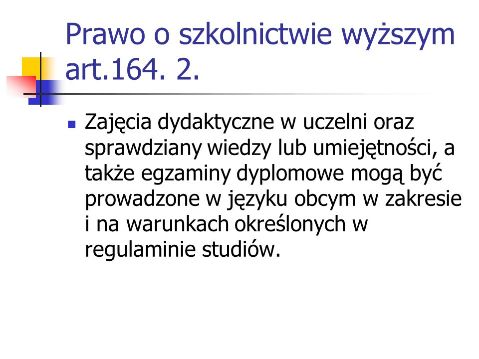 Prawo o szkolnictwie wyższym art.164. 2.