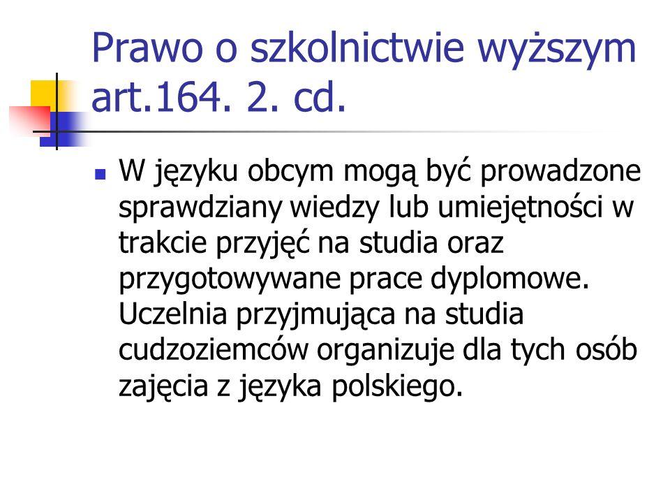 Prawo o szkolnictwie wyższym art.164. 2. cd.