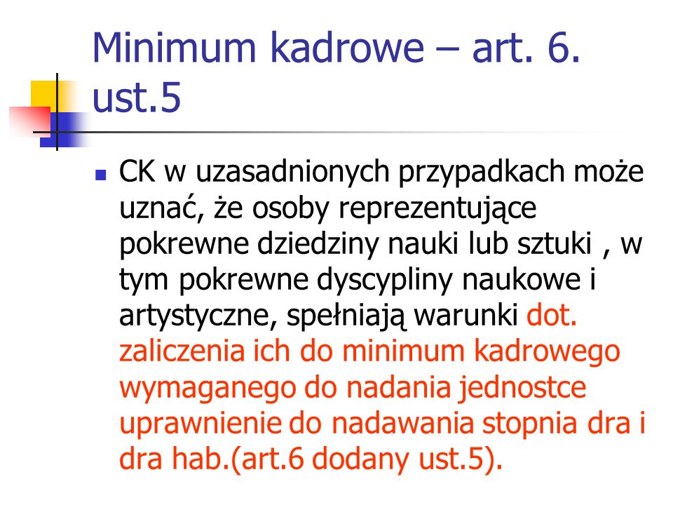 Minimum kadrowe – art. 6. ust.5