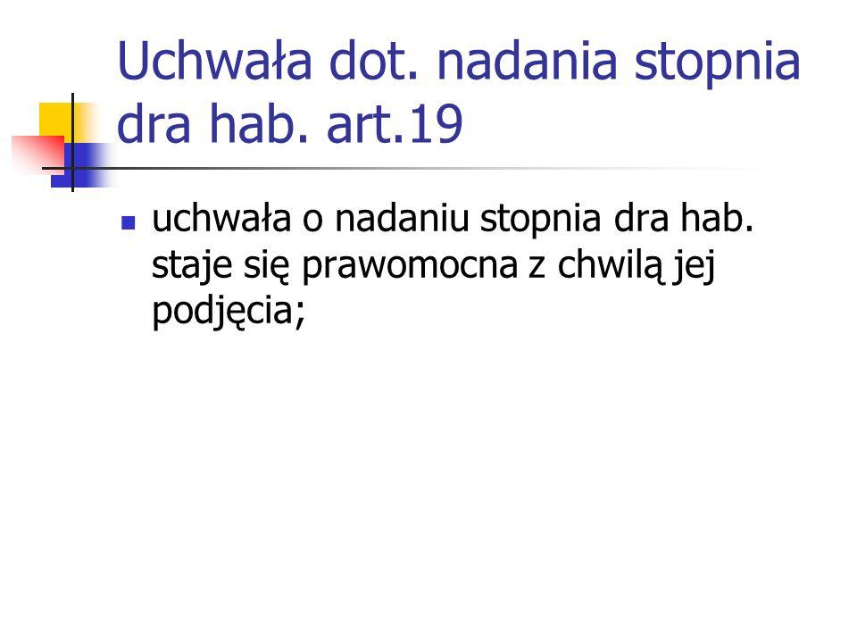 Uchwała dot. nadania stopnia dra hab. art.19