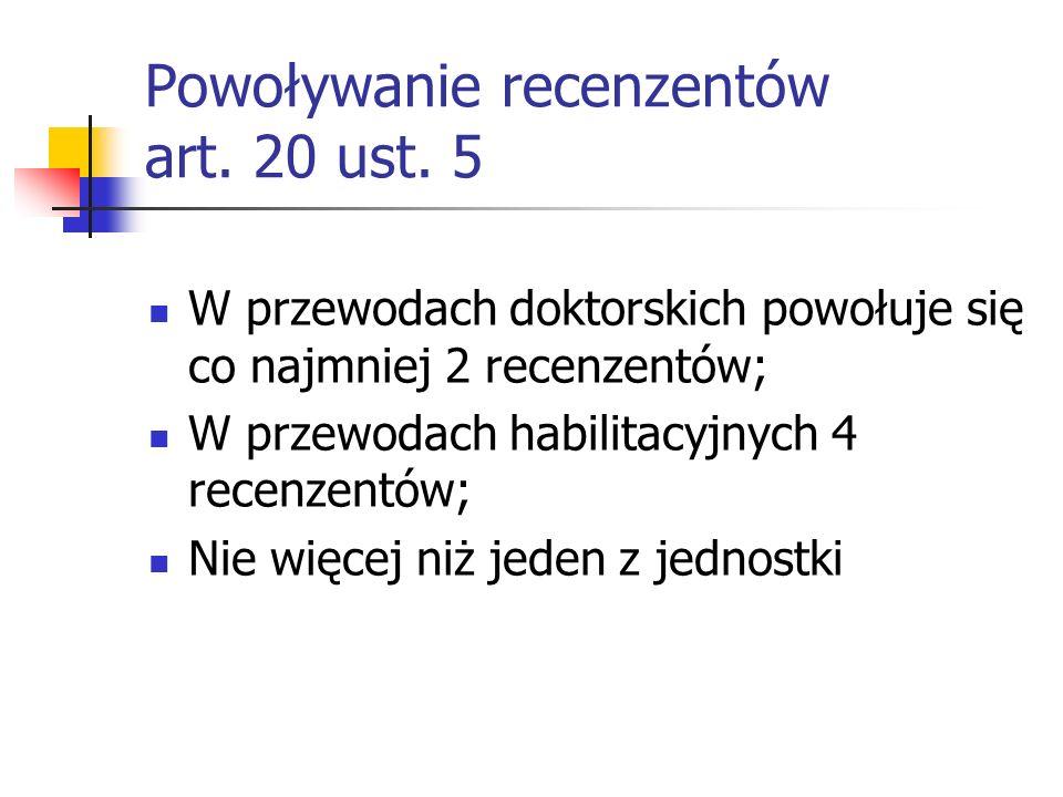 Powoływanie recenzentów art. 20 ust. 5