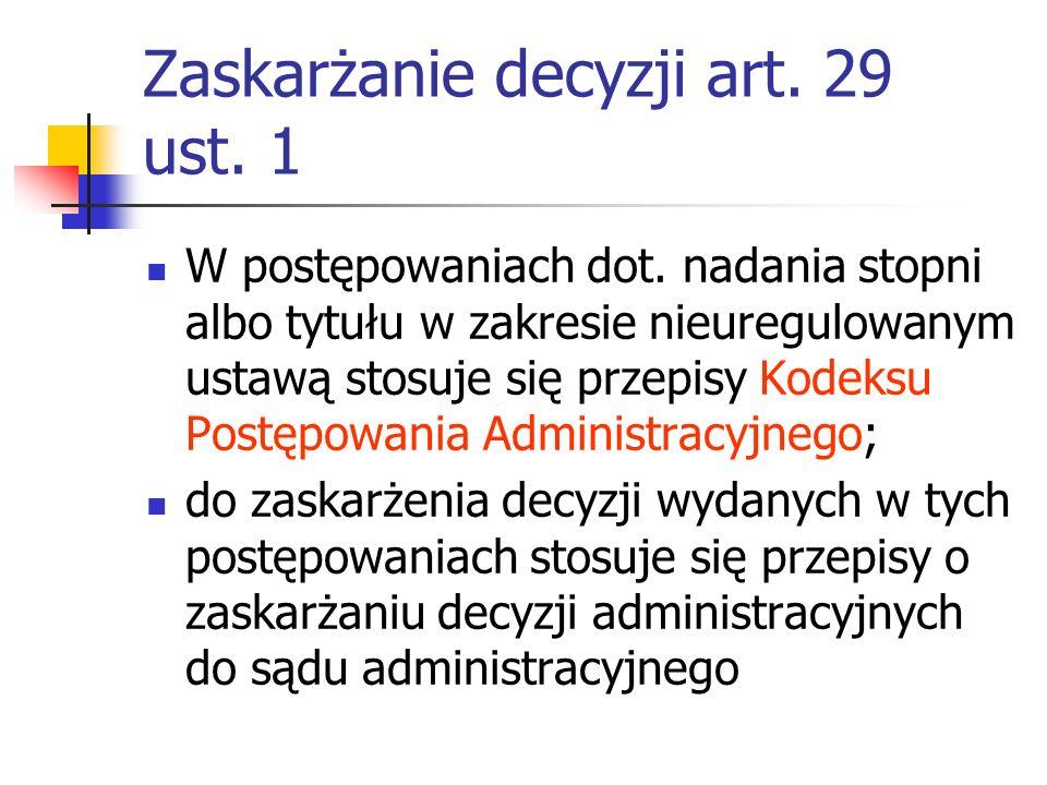 Zaskarżanie decyzji art. 29 ust. 1