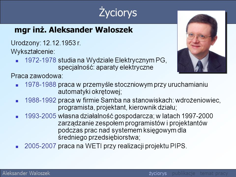 mgr inż. Aleksander Waloszek