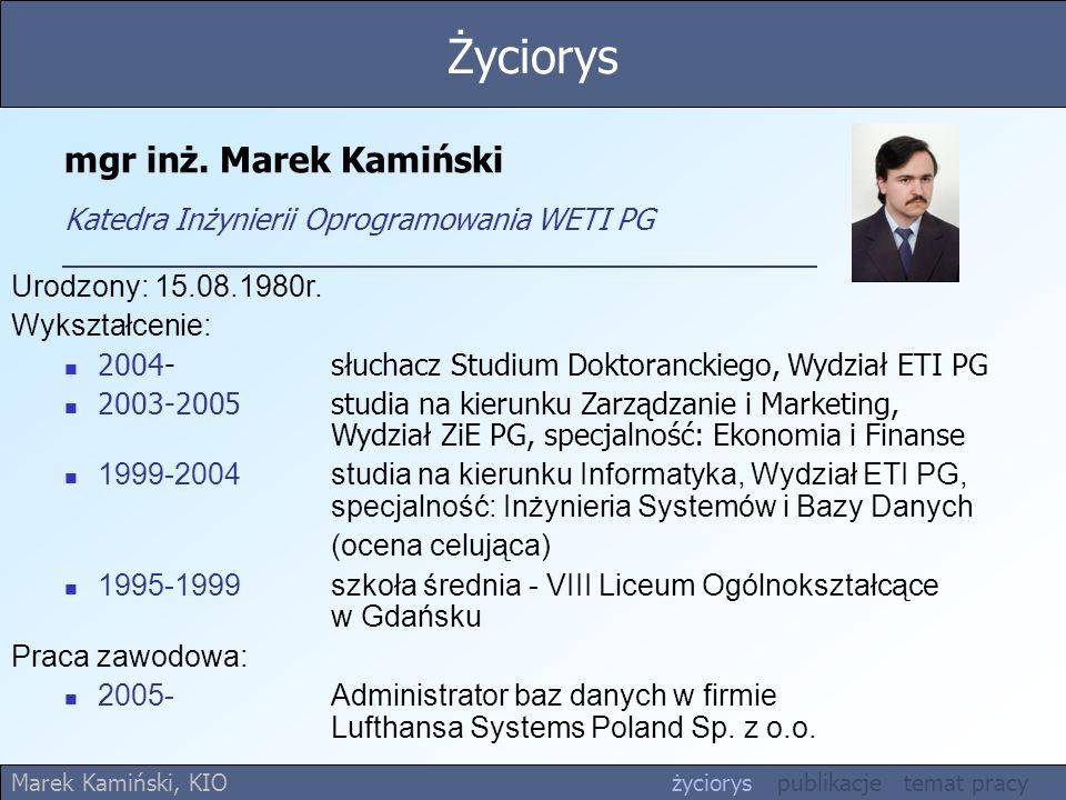 mgr inż. Marek Kamiński Katedra Inżynierii Oprogramowania WETI PG