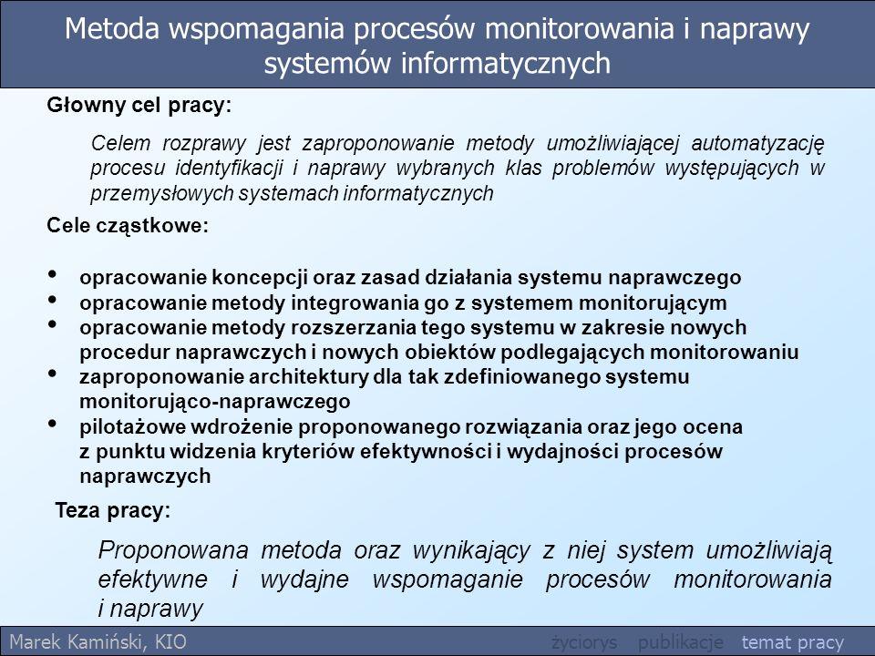 Metoda wspomagania procesów monitorowania i naprawy systemów informatycznych