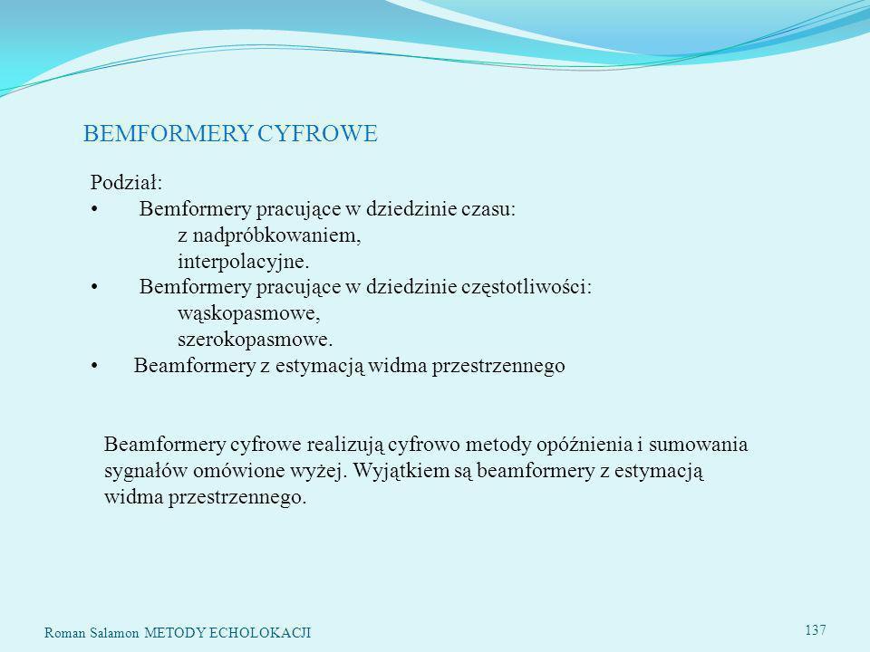 BEMFORMERY CYFROWE Podział: Bemformery pracujące w dziedzinie czasu: