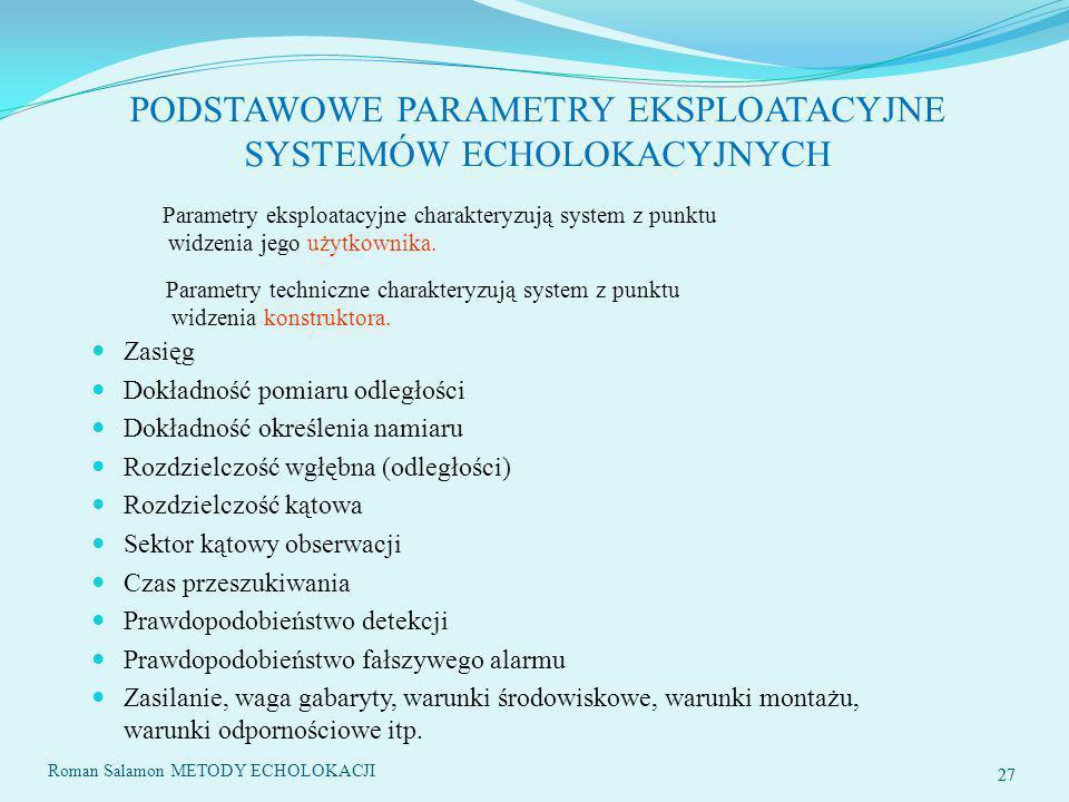 PODSTAWOWE PARAMETRY EKSPLOATACYJNE SYSTEMÓW ECHOLOKACYJNYCH