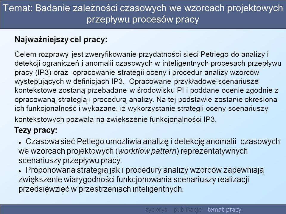 Temat: Badanie zależności czasowych we wzorcach projektowych przepływu procesów pracy